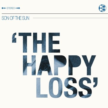Son of the Sun - The Happy Loss