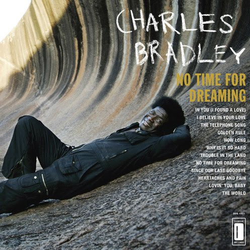 Charles-Bradley-No-Time-for-Dreaming
