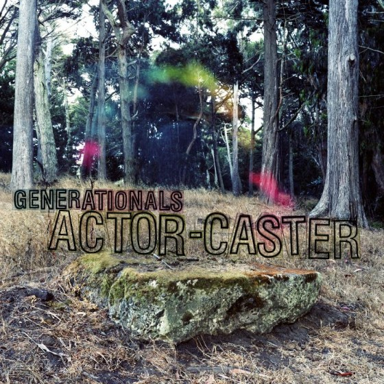 Generationals-Actor-Caster