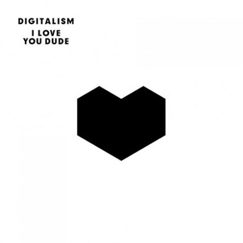 Digitalism-I-Love-You-Dude
