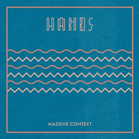 Hands_Massive_Context_Album Art