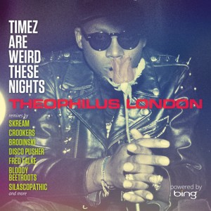 theophilus-london-timez-are-weird-these-nights